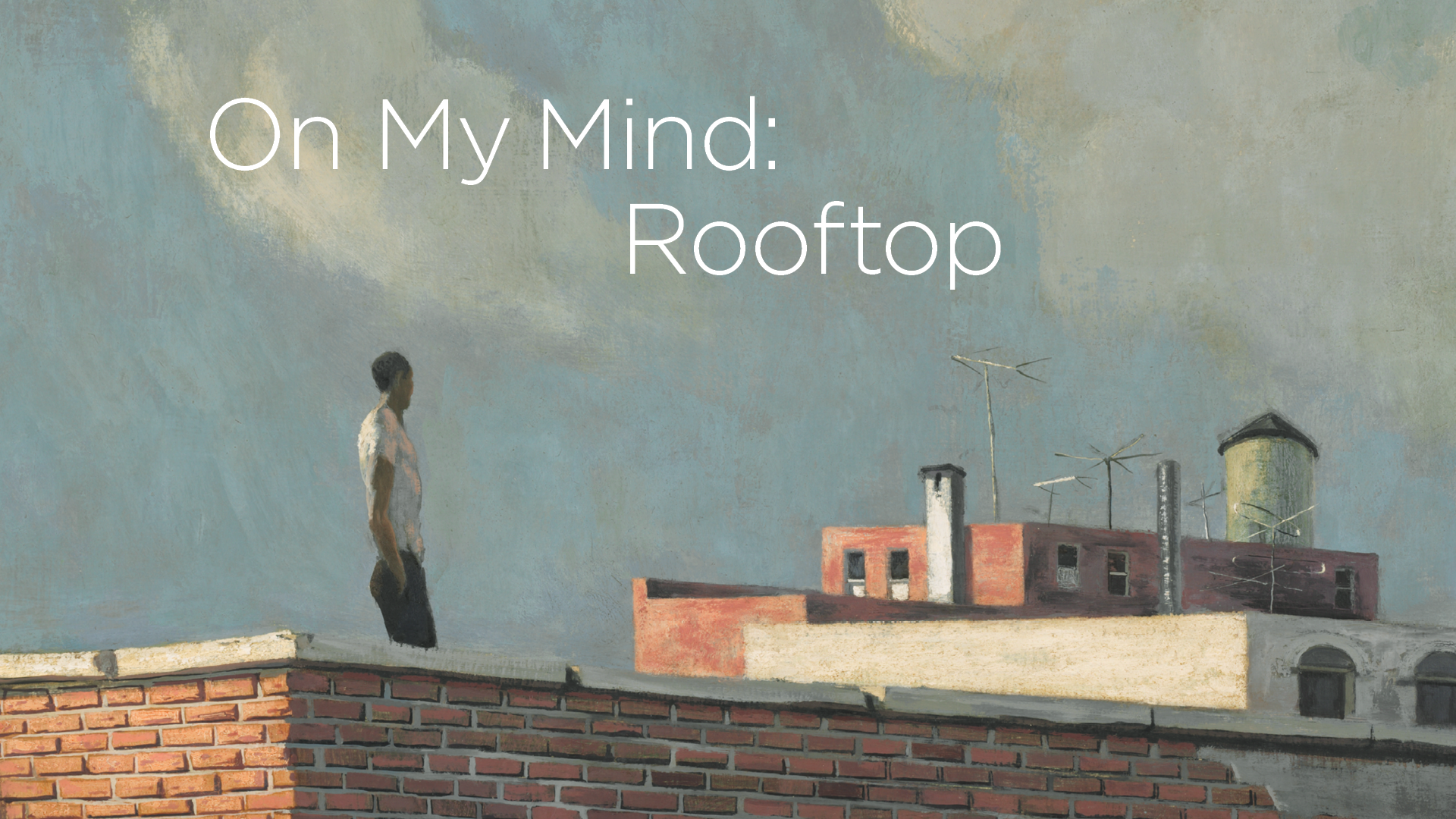 On My Mind: Rooftop