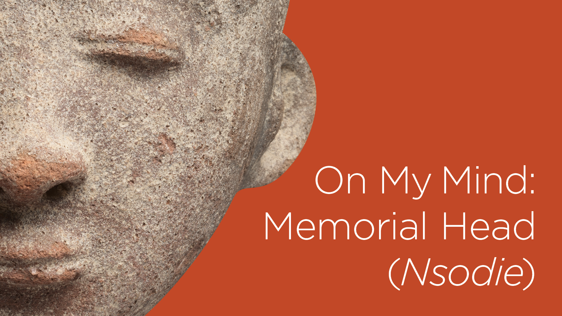 On My Mind: Memorial Head (nsodie)