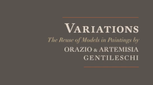 Variations: The Reuse of Models in Paintings by Orazio and Artemisia Gentileschi