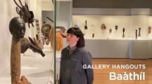 Gallery Hangouts: Baàthíl