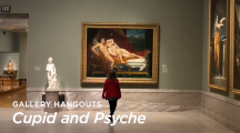Gallery Hangouts: Cupid and Psyche