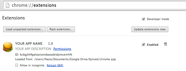Your Chrome app will appear in the Extensions list