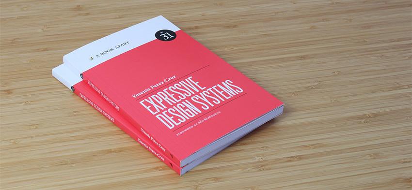 Expressive Design Systems by Yesenia Perez-Cruz