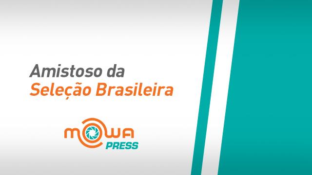 Amistoso da Seleção Brasileira Novembro 2017