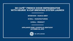 GE Cafe French Door Refrigerator with Keurig K-Cup Brewing System Launch B-roll