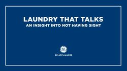 Laundry That Talks: An Insight Into Not Having Sight