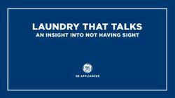 Laundry That Talks: An Insight Into Not Having Sight