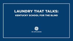 Laundry That Talks: Kentucky School for the Blind