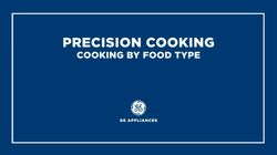 Precision Cooking: Cooking by Food Type