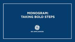 Monogram is Taking Bold Steps