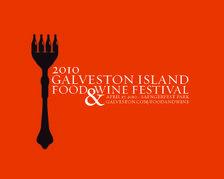 Galveston Hosts Inaugural Food & Wine Festival April 17, 2010