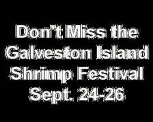 Downtown Galveston to Host New Shrimp Festival September 25