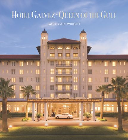 Book Cover for Hotel Galvez: Queen of the Gulf