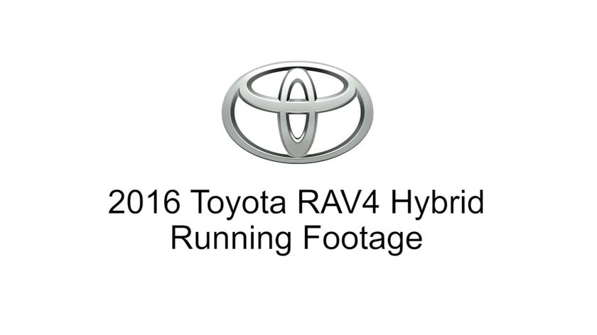 2016 Toyota RAV4 Hybrid - Running Footage (TMS)