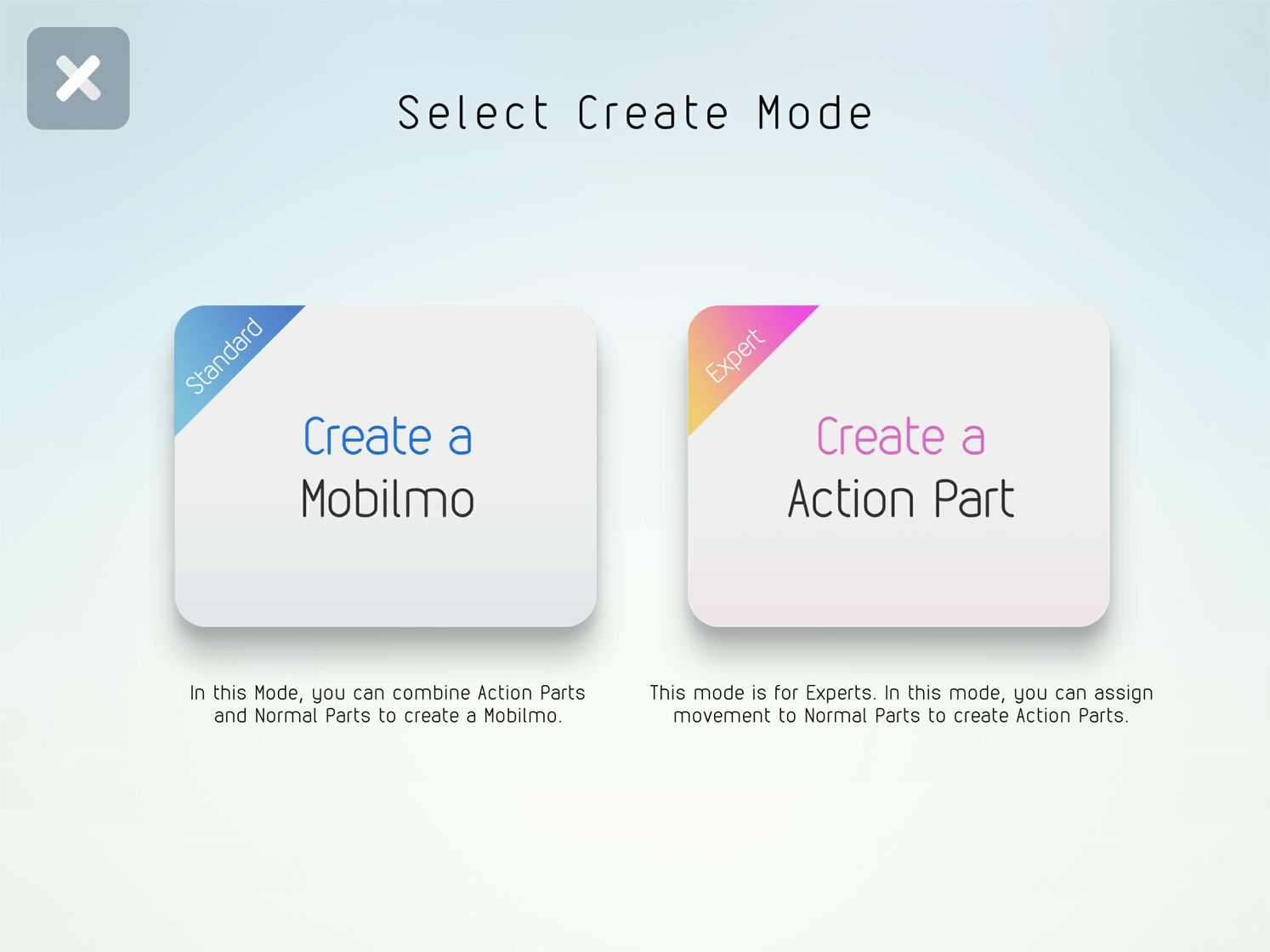 Mobilmo creation mode (for beginners) and Action Parts creation mode (for advanced users)