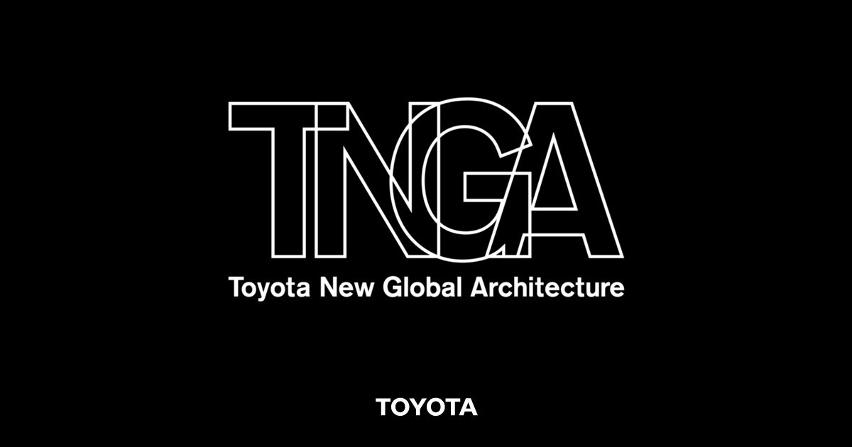 TNGA Toyota New Global Architecture
