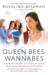 Mean Girls --Queen Bees & Wannabees