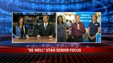 Be Well Utah: Senior Focus