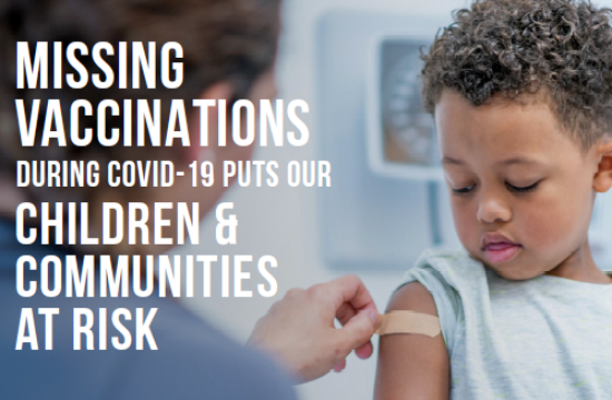 Nation sees significant decrease in childhood vaccinations during COVID-19 era, new report shows