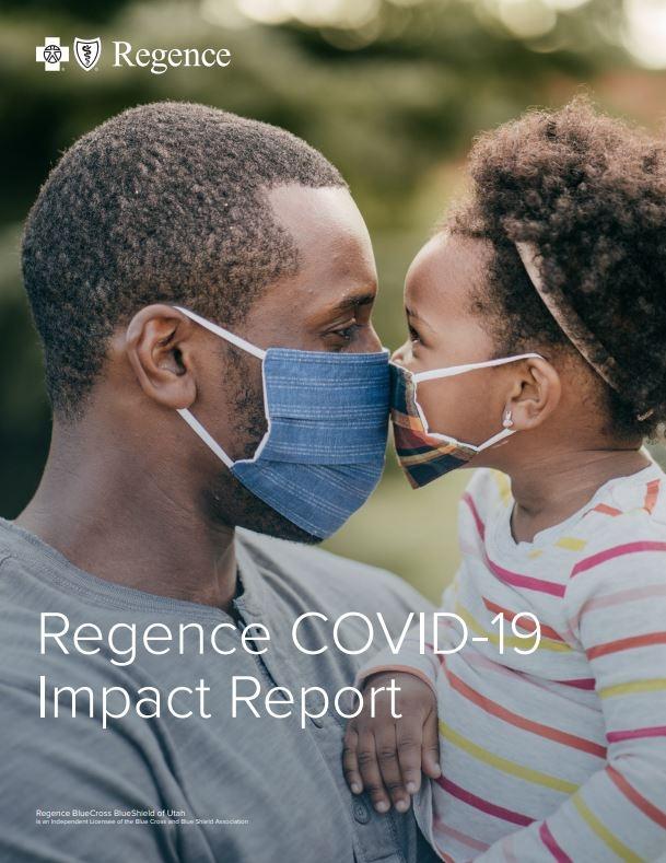 Regence BlueCross BlueShield of Utah | COVID-19 Impact Report