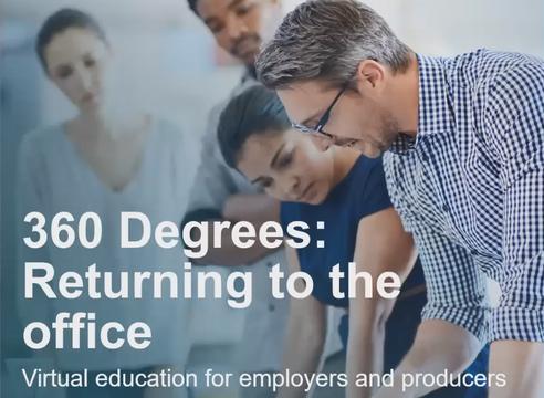 360 Degrees Returning to the office - Regence webinar