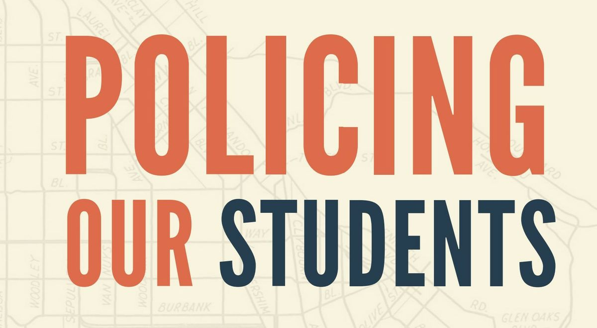 Policing our students graphic
