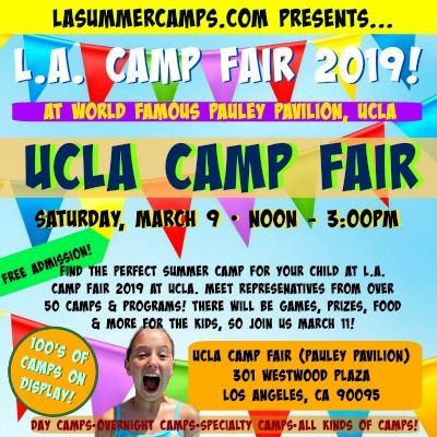 March 9 Find The Right Summer Program For Your Kids Ucla