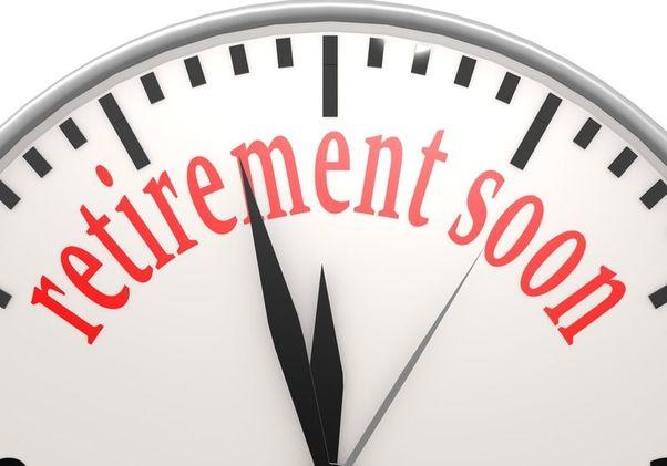 Retirement soon