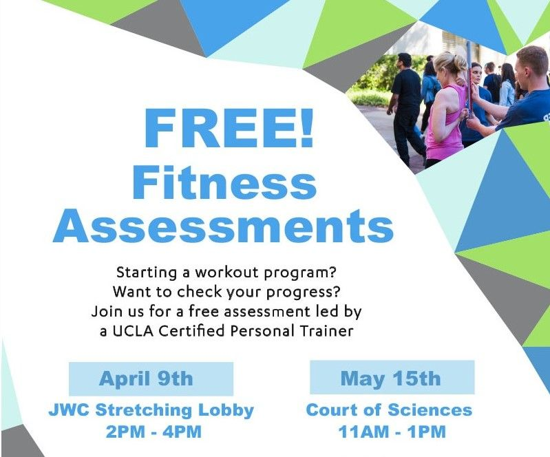 Receive A Free Fitness Assessment From Ucla Recreation Ucla Fitness tests are used to design an informed exercise plan and may include a cardio stress test, body composition test, and endurance and flexibility test. receive a free fitness assessment from