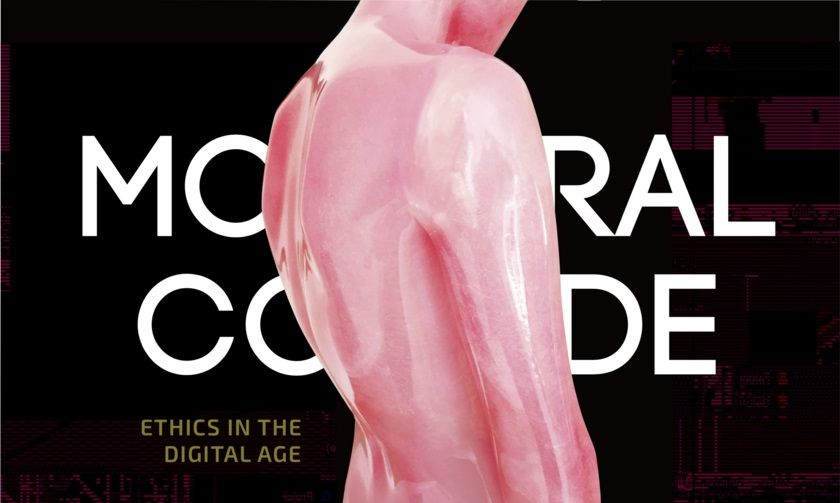 """Moral Code — Ethics in the Digital Age"""