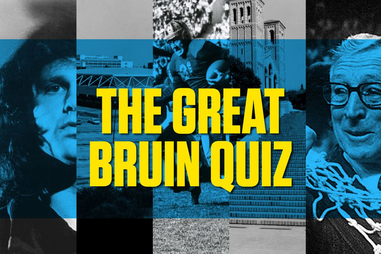 The Great Bruin Quiz