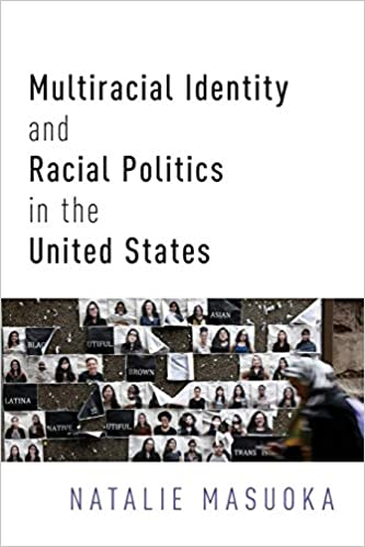Book cover for Multiracial Identity and Racial Politics in the United States