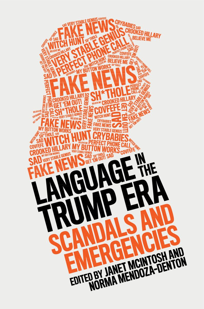 Language in the Trump Era: Scandals and Emergencies