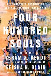 400 Souls: A Community History of African America 1619–2019