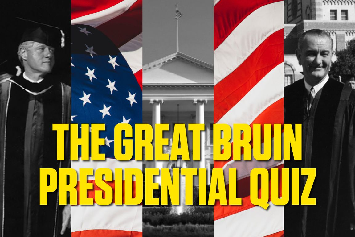 The Great Bruin Presidential Quiz