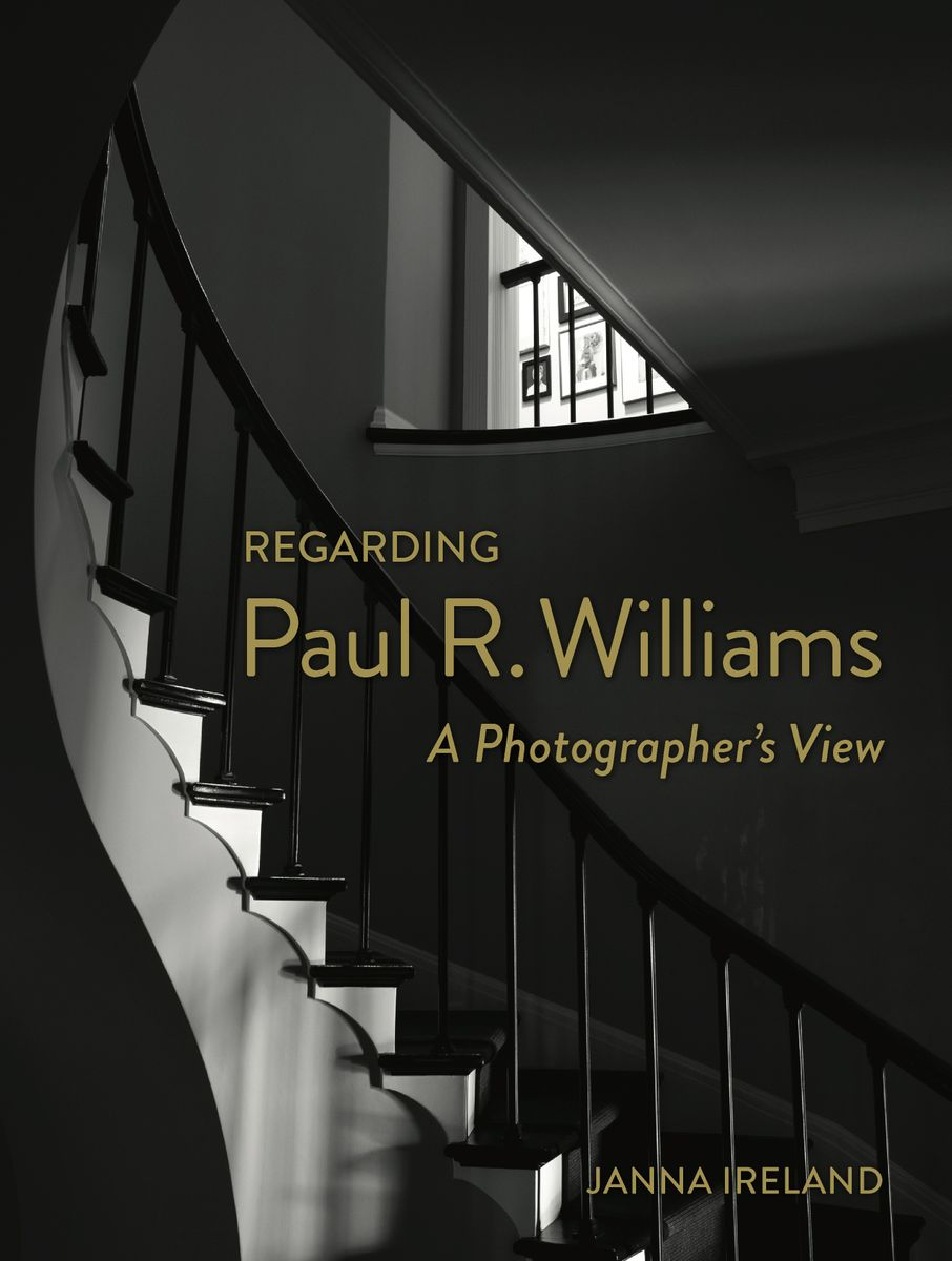 Regarding Paul R. Williams: A Photographer's View