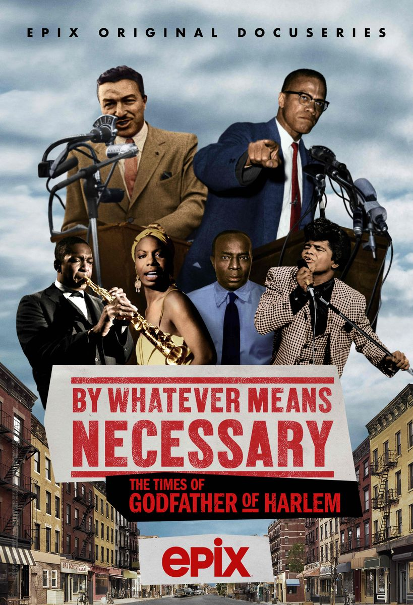 """""""By Whatever Means Necessary: The Times of 'Godfather of Harlem'"""""""