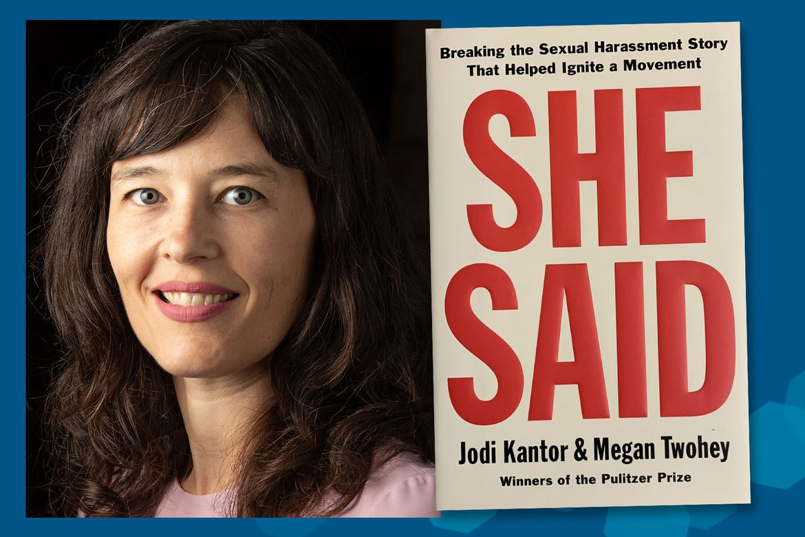 """Megan Twohey and """"She Said: Breaking the Sexual Harassment Story That Helped Ignite a Movement."""""""