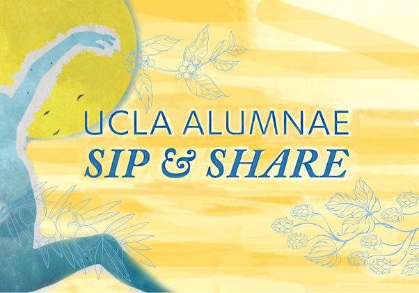 Click to open the large image: UCLA Alumnae Sip & Share