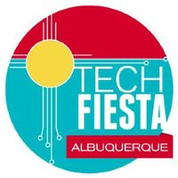 'Albuquerque Tech Fiesta' Begins Saturday, Sept. 7