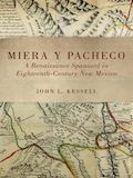 Kessell's book on Miera y Pacheco wins best non-fiction prize