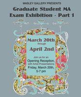 Masley Art Gallery presents Art Education M.A. Part I