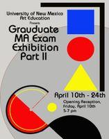 Masley Art Gallery presents Art Education M.A. Part II