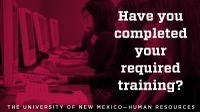 Deadline for University-wide mandatory training quickly approaching