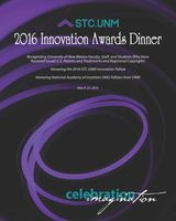 STC.UNM Innovation Awards Dinner honors UNM's inventors, 2016 Innovation Fellow