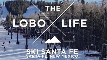 The Lobo Life - Ski Santa Fe
