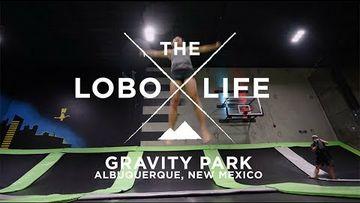 The Lobo Life – Gravity Park