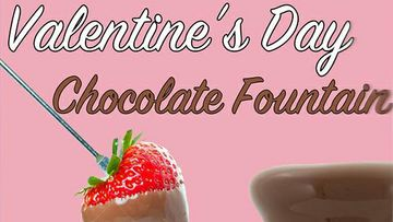 Chocolate fountain on tap for Valentine's Day