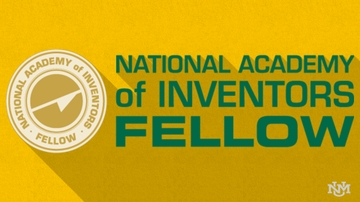 University of New Mexico Inventors Elected Fellows of the National Academy of Inventors