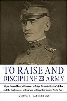 To Raise and Discipline an Army